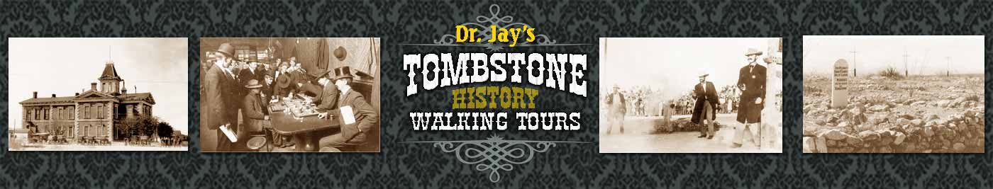 Dr. Jay's Tombstone Walking Tours